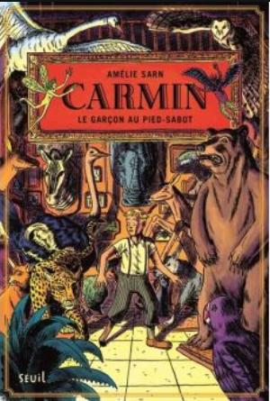 CARMIN – Tome 1 : Le garçon au pied-sabot écrit par Amélie SARN