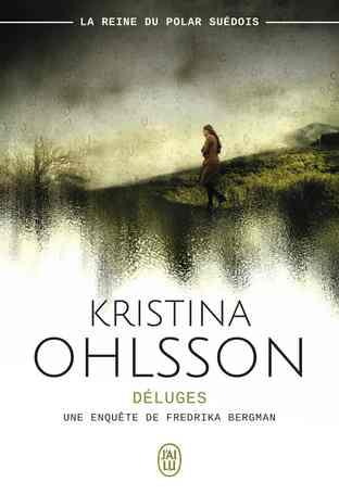 Déluges écrit par Kristina Ohlsson