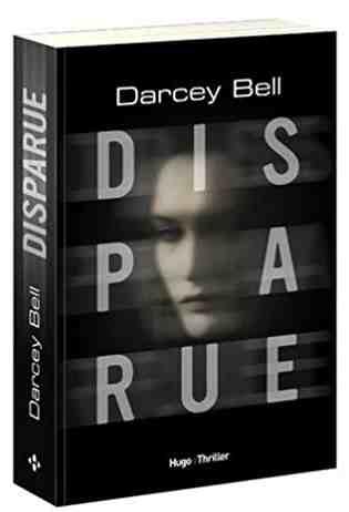 Disparue écrit par Darcey Bell