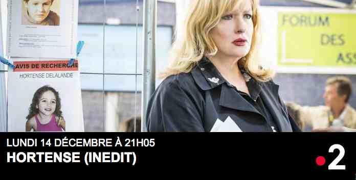 Fiction Française inédite – Hortense le 14 décembre 2020 à 21h05 sur France 2