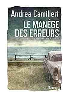 Le Manège des erreurs écrit par Andrea Camilleri