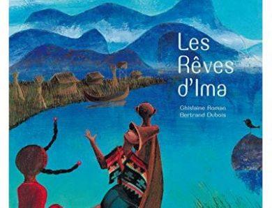 Les rêves d'Ima de Ghislaine Roman et Bertrand Dubois