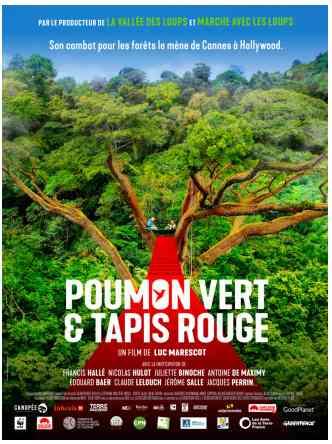 Poumon Vert et Tapis Rouge réalisé par Luc Marescot