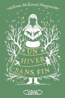 Un hiver sans fin écrit par Kiran Millwood Hargrave