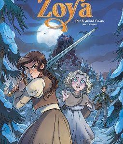 Zoya – Tome 1 : Que le grand Crique me croque de Pog, Moon Li et Vaast