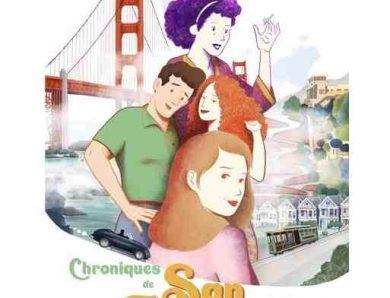 Chronique de San Francisco par Isabelle Bauthian et Sandrine Revel d'après un roman D'Armistead Maupin