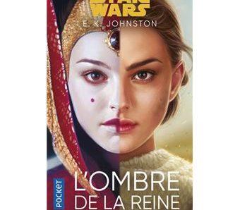 Star Wars : L'Ombre de la reine écrit par E. K. Johnson
