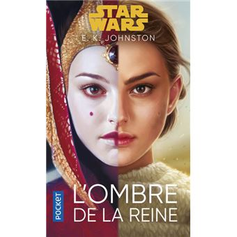 Star Wars : L'Ombre de la reine écrit par E. K. Johnson