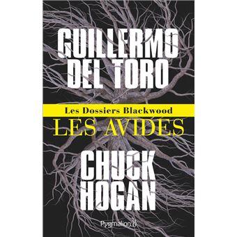 Les Dossiers Blackwood – Tome 1 : Les Avides écrit par Guillermo del Toro et Chuck Hogan
