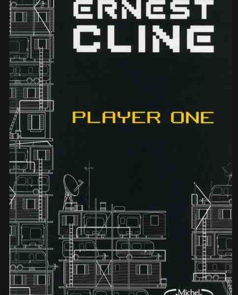 Player One écrit par Ernest Cline
