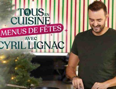 Tous en cuisine, Menus de Fêtes avec Cyril Lignac sur M6
