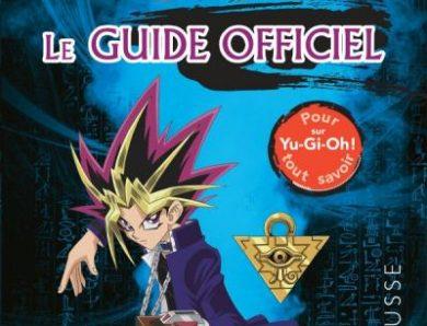 Yu-Gi-Oh le guide officiel
