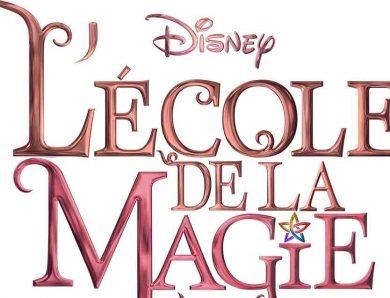 L'École de la Magie sur Disney Channel