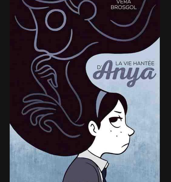 La vie hantée d'Anya de Véra Brosgol