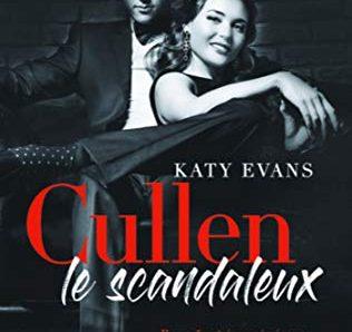 Cullen – Le Scandaleux écrit par Katy Evans