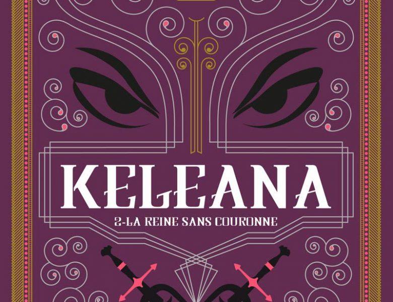 Keleana – Tome 1 & 2 écrit par Sarah J Maas