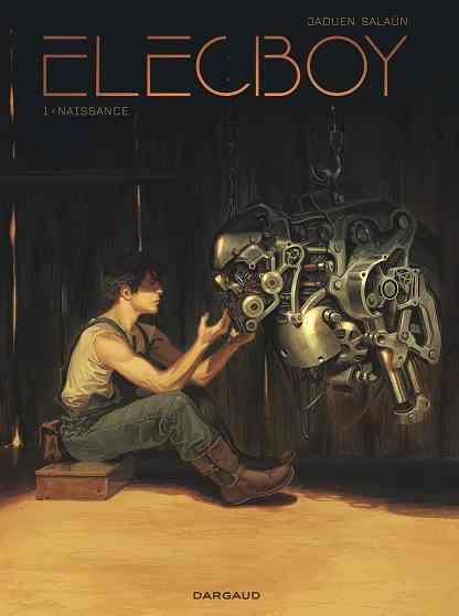 Elecboy – Tome 1 : Renaissance de Jaouen Salaün
