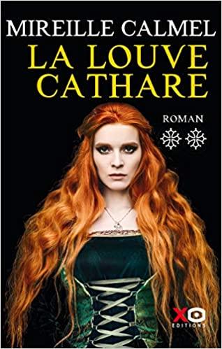 La Louve Cathare – Tome 2 écrit par Mireille Calmel