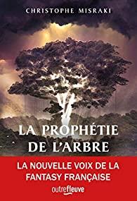La trilogie de PanDaemon – Tome 1 : La Prophétie de l'Arbre écrit par Christophe Misraki