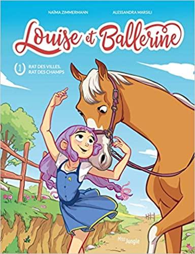 Louise et Ballerine – Tome 1 : Rat des villes, rat des champs de Naima Zimmermann