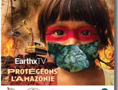 Protégeons l'Amazonie maintenant : évènement mondial le 18 février 2021 à 20h, heure Française