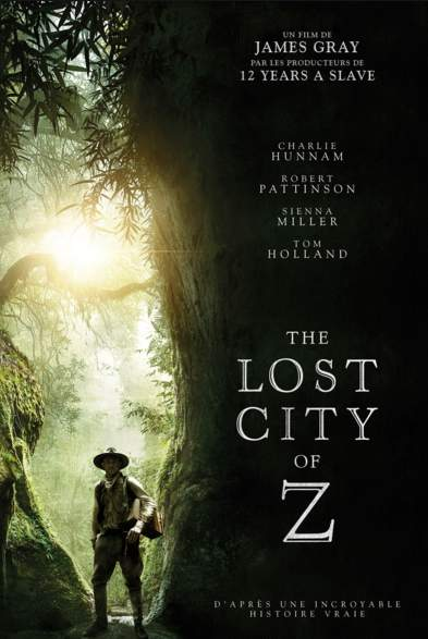 The Lost City of Z réalisé par James Gray