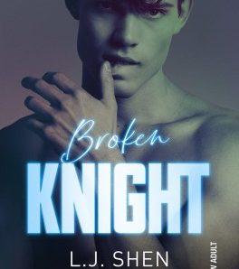 Broken Knight écrit par L.J Shen