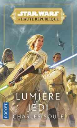 Star Wars – La Haute République : La Lumière des Jedi écrit par Charles Soule