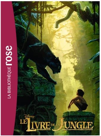 Roman à partir de 9 ans – Le Livre de la Jungle : le livre du film