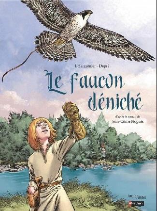 Le faucon déniché de Maxe L'Hermenier et Steven Dupré