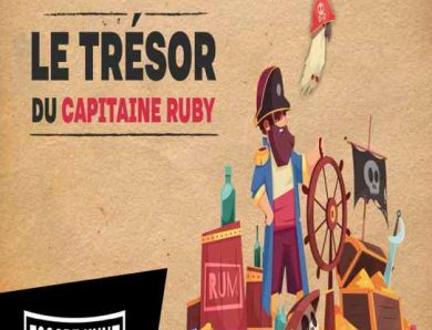 Le trésor du capitaine Ruby, une chasse aux pièce d'or pour les 6-11 ans