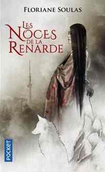 Les Noces de la Renarde écrit par Floriane Soulas