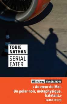 Serial Eater écrit par Tobie Nathan