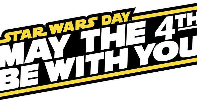 Star Wars Day : May the 4th be with you
