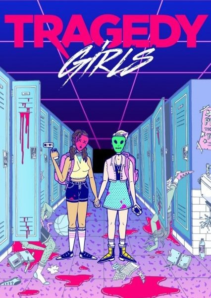 Tragedy Girls réalisé par Tyler MacIntyre