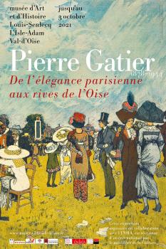 Pierre Gatier (1878-1944). De l'élégance parisienne aux rives de l'Oise au Musée d'art et d'histoire Louis Senlecq de L'Isle-Adam