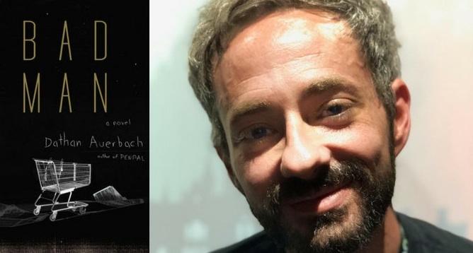 Entretien avec Dathan Auerbach pour son roman Bad Man