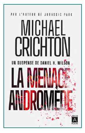 La menace Andromède écrit par Michael Crichton au format poche