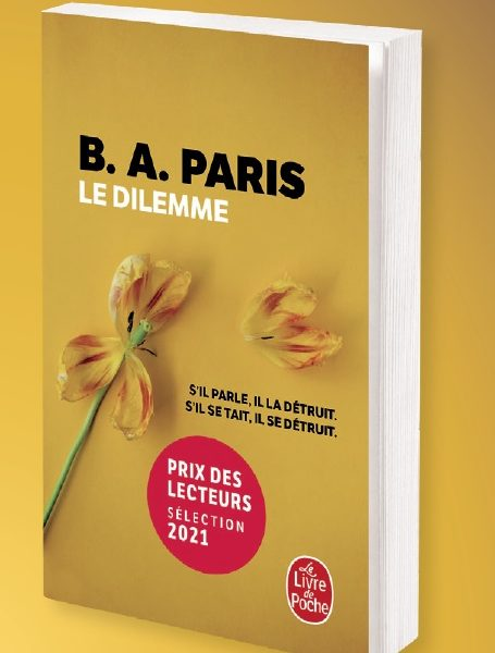 Le dilemme écrit par B.A. Paris chez Le Livre de Poche