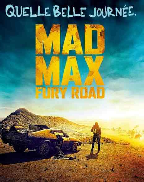Mad Max : Fury Road réalisé par George Miller