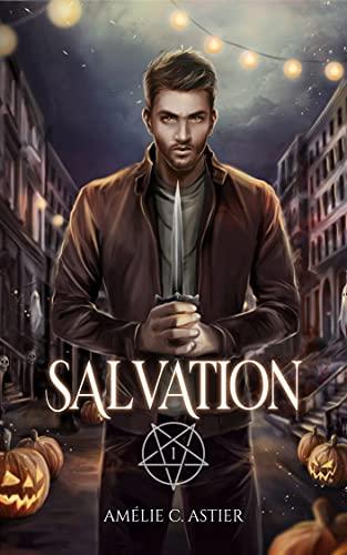 Salvation – Tome 1 écrit par Amelie C Astier