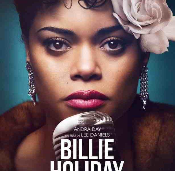 Billy Holiday : une affaire d'état réalisé par Lee Daniels