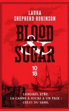 Blood & Sugar écrit par Laura Sheperd-Robinson