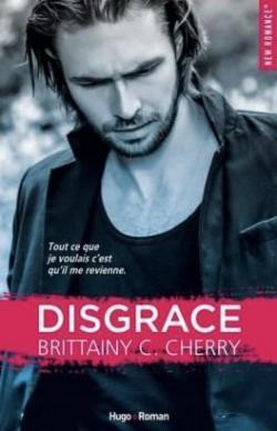 Disgrace écrit par Brittainy C Cherry