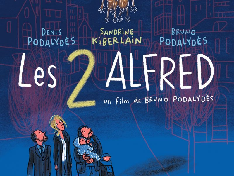 Les 2 Alfreds réalisé par Bruno Podalydès