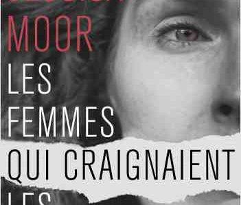 Les Femmes qui craignaient les Hommes écrit par Jessica Moor