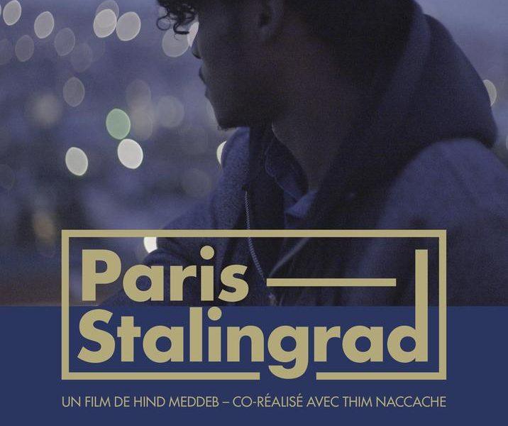 Paris Stalingrad réalisé par Hind Meddeb et Thim Naccache
