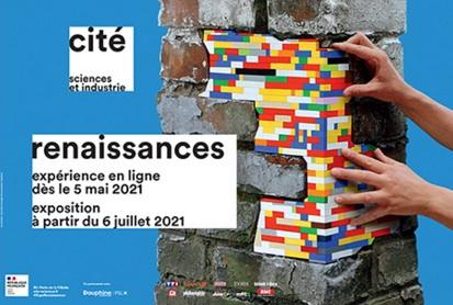 Renaissances à la Cité des Sciences et de l'Industrie à Paris