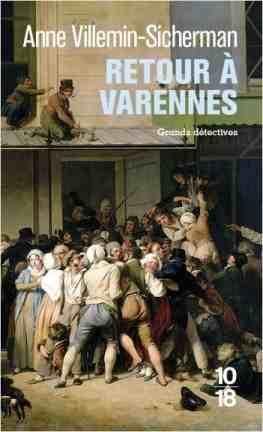 Retour à Varennes écrit par Anne Villemin-Sicherman