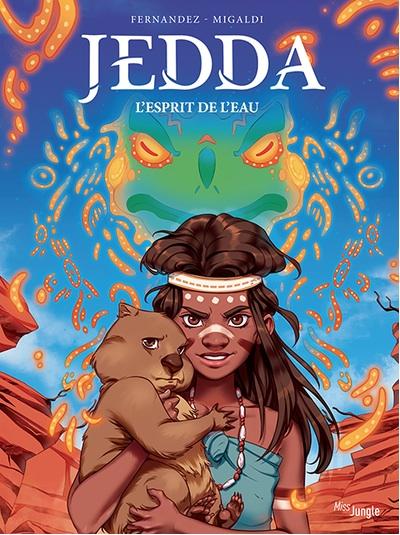 Jedda – Tome 1 : l'esprit de l'eau de Fabien Fernandez et Nicoletta Migaldi